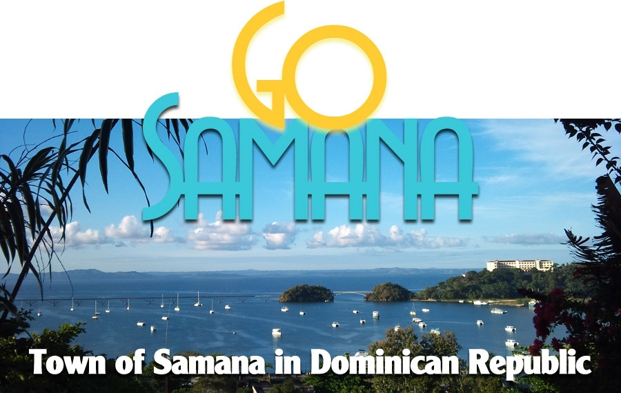 Samana Dominican Republic Tourism & Travel Guide.